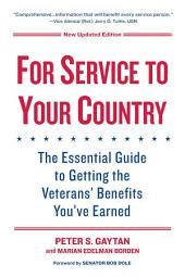 For Service to Your Country: The Insider's Guide to Veterans' Benefits
