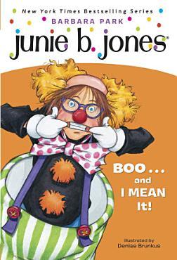 Junie B  Jones  24  BOO   and I MEAN It  PDF