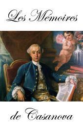 Les Mémoires de Casanova dans l'édition de Garnier (en 8 Tomes + Fragments + Aventuros + Lettres)