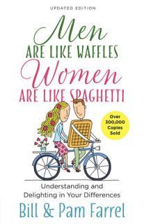 Men Are Like Waffles  Women Are Like Spaghetti Book