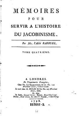Memoires pour servir a l histoire du jacobinisme PDF