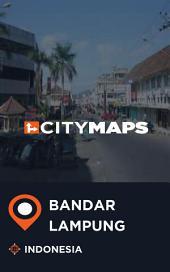 City Maps Bandar Lampung Indonesia