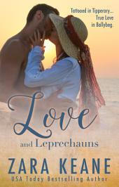 Love and Leprechauns: (Ballybeg, Book 3)