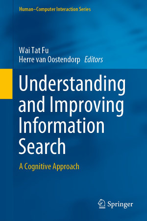 Understanding and Improving Information Search