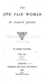 The One Fair Woman: Volume 3