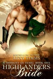 Highlander's Bride: Historical Time Travel Scottish Highlander Romance