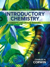 Introductory Chemistry: Concepts and Critical Thinking, Edition 7