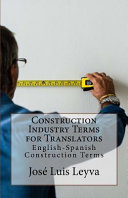 Construction Industry Terms for Translators