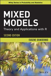 Mixed Models: Theory and Applications with R, Edition 2