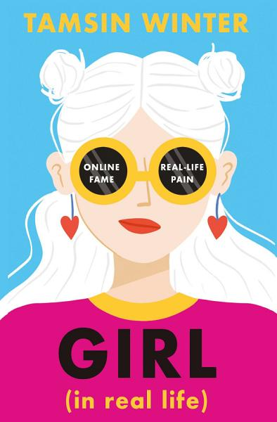 Download Girl  In Real Life  Book