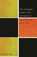 The Columbia Guide to the Literatures of Eastern Europe Since 1945 PDF