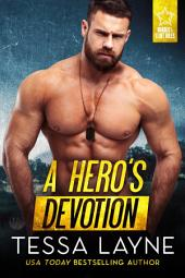 A Hero's Honor (Resolution Ranch): Small-town Opposites Attract Military Romance