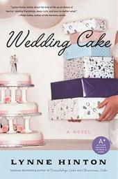 Wedding Cake: A Novel