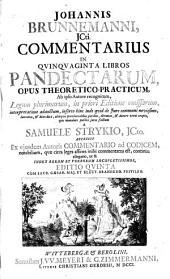 Commentarius in quinquaginta libros pandectarum