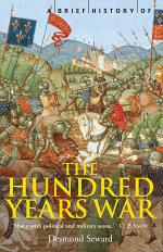A Brief History of the Hundred Years War