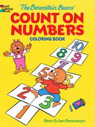 The Berenstain Bears  Count on Numbers Coloring Book PDF