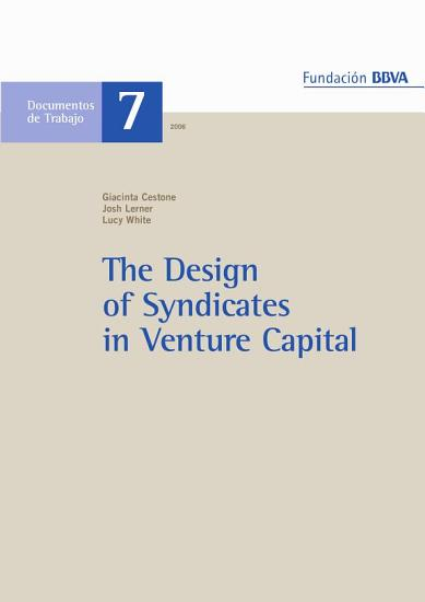 The Design of Syndicates in Venture Capital PDF