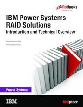 IBM Power Systems RAID Solutions Introduction and Technical Overview