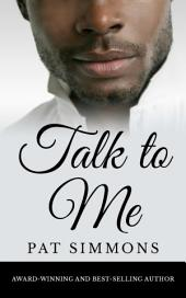 Talk to Me: (A Love Story in Any Language)