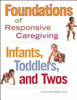 Foundations of Responsive Caregiving PDF