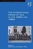 The International Order of Asia in the 1930s and 1950s PDF
