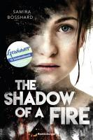 The Shadow of a Fire PDF