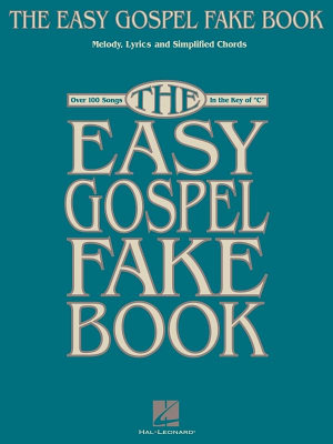 The Easy Gospel Fake Book  Songbook