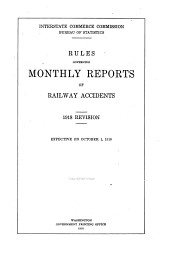Rules Governing Monthly Reports of Railway Accidents ...