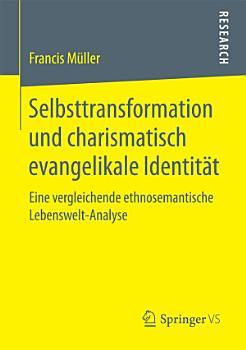 Selbsttransformation und charismatisch evangelikale Identit  t PDF