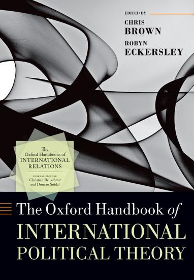 The Oxford Handbook of International Political Theory PDF