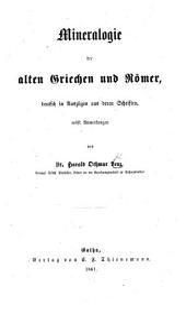 Mineralogie der alten Griechen und Römer, deutsch in Auszügen aus deren Schriften, nebst Anmerkungen