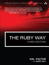 The Ruby Way: Solutions and Techniques in Ruby Programming, Edition 3