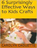 6 Surprisingly Effective Ways to Kids Crafts