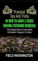 Practical Tips and Tricks on How to Grow