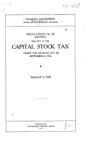 Regulations No. 38 (revised) Relating to the Capital Stock Tax Under the Revenue Act of September 8, 1916