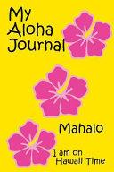 My Aloha Journal Book