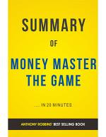 Money Master The Game: by Tony Robbins | Summary and Analysis