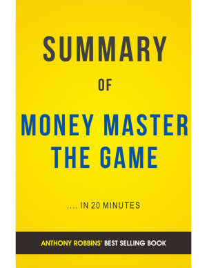 Money Master The Game  by Tony Robbins   Summary and Analysis PDF