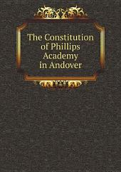 The Constitution of Phillips Academy in Andover