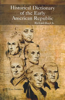Historical Dictionary of the Early American Republic PDF