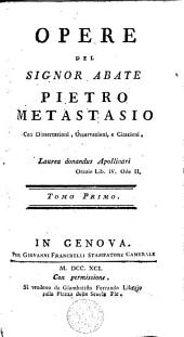 Opere del Signor Abate Pietro Metastasio: con dissertazioni, osservazioni, e citazioni. Tomo duodecimo
