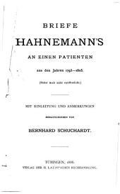 Briefe Hahnemann's an einen patienten aus den jahren 1793-1805...: Mit einleitung und anmerkungen