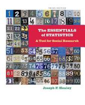 The Essentials of Statistics: A Tool for Social Research: Edition 3