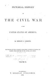 Pictorial History of the Civil War in the United States of America: Volume 2
