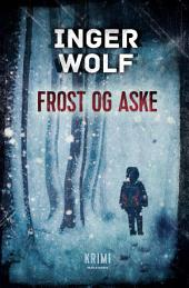 Frost og aske
