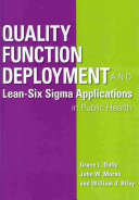 Quality Function Deployment and Lean six Sigma Applications in Public Health PDF