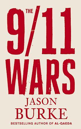 The 9 11 Wars PDF