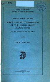 Annual report of the Major General Commandant of the United States Marine Corps to the Secretary of the Navy