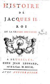 Histoire de Jacques II., Roi de la Grande Bretagne. [By M. T. Chrétien Duplessis.] (Sentimens de Jacques II. sur divers sujets de piété.-Pensées détachées.).