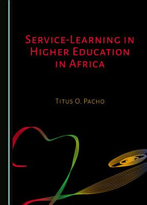 Service Learning in Higher Education in Africa PDF